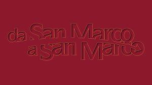 Da San Marco a San Marco